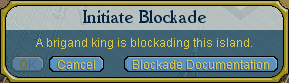 Brigand King blockade.