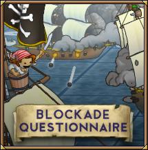 Blockade Questionnaire!