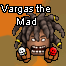 Vargas the Mad
